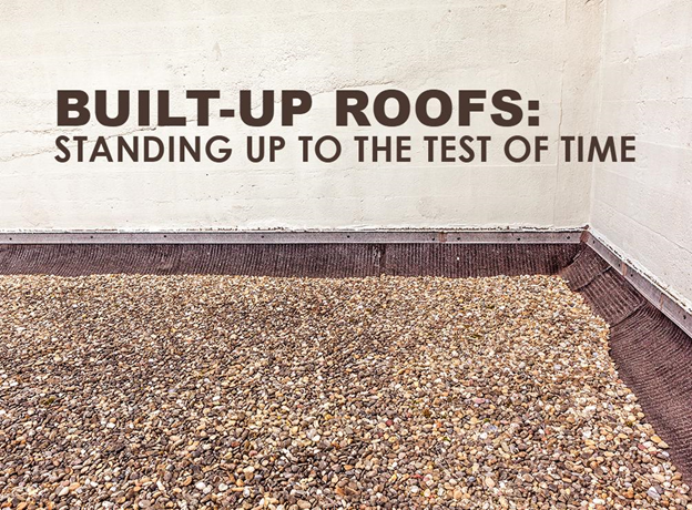 Built-Up Roofs: